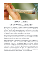DROGA LIBERA DOPPIO FALLIMENTO